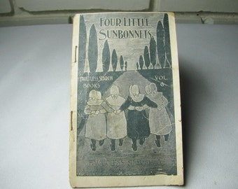 Antique Faultless Starch Sunbonnet girls story and ad