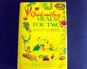50s, Retro, Super clean,  Quick andEasy Meals for Two, Cook Book, 1952, Louella G. Shouer, cookbook