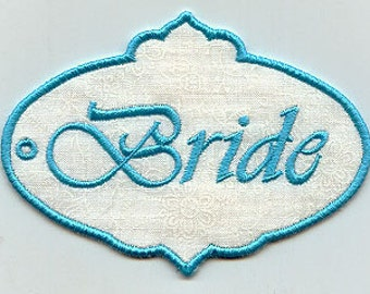 Bride Gift Tag OR  Applique Embroidered Patch , Sew or Iron on