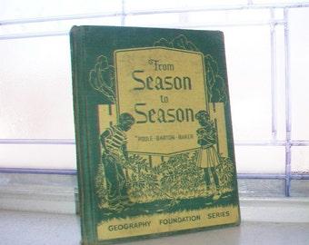 Basic Reader Book Children's Book From Season To Season Vintage 1947