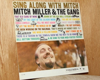 Mitch Miller & the Gang - Sing Along with Mitch - Columbia CL 1160 - Vintage 33 1/3 LP Record - 1958