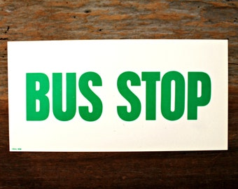 vintage paper sign Pharmacy & Bus Stop, doubled sided sign, teaching sign, pharmacy sign