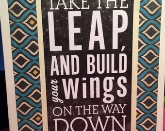 "Inspirational Greeting Card - ""Take the leap!"""