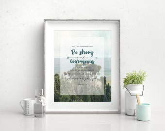 "Joshua 1:9 Bible Verse Print, Wall Art, Encouragement, Baptism, 8""x10"""