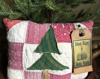 Primitive Christmas Tree Pillow Tuck~ Bowl Filler-vintage quit~ Silent Night- Merry Christmas- Primitive Present- Pillow Tuck- Happy Holiday
