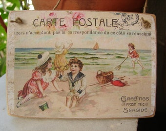 carte postale, seaside postcard,vintage style,greetings from the seaside image sealed onto wood,Victorian children