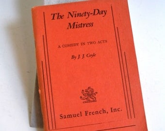 The Ninety-Day Mistress, Vintage Samuel French Play Manuscript. 1969