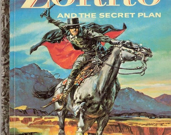 Walt Disney's Zorro and The Secret Plan Vintage Little Golden Book by Charles Spain Verral  Illustrated by Hamilton Greene First Edition