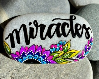miracles / painted rocks / painted stones  / rock art / get well gifts / believe / faith / miracles happen / rock art / rocks