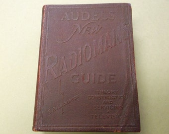 """1940 """"Audels New Radiomans Guide"""",Theroy,Construction and Servicing Television"""