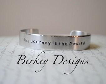 The Journey is the Reward Hand Stamped Bracelet- Personalized Bracelet