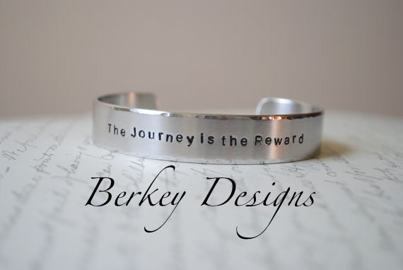 The Journey is the Reward Hand Stamped Bracelet- Personalized Bracelet