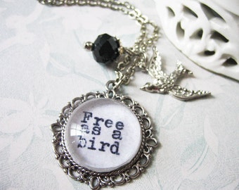 free as a bird necklace Inspirational pendant with quote from beatles charm  with inspiring beatles song  jewelry necklace for women