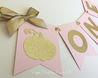 Little Pumpkin High Chair Banner In Pink U0026 Gold. First Birthday  Decorations. Pink And