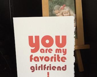 valentines girlfriend, valentine's card for girlfriend, you are my favorite girlfriend, girlfriend card [ valentines love ]