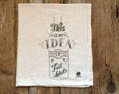 """Dish Towel, Tea Towel - """"This is my idea of Fruit Salad"""" - Flour sack tea towels, funny dish towels"""