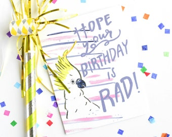 Birthday Card Friend, Birthday Card for best friend, Rad Card, Cockatoo Bird, Funny Birthday, Birthday card, Hope Your Birthday is Rad