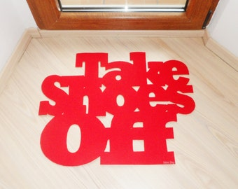 Take shoes off. Custom doormat. Exclusive design.