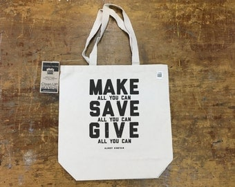 Recycled Cotton 10oz Canvas Tote with Silkscreened Quote
