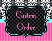 Custom Order for Laurel
