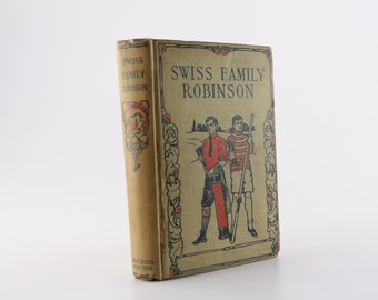 Early The Swiss Family Robinson Book - Seventh Edition Hurst and Company