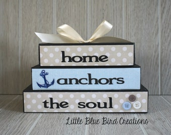 Home anchors the soul - home sweet home - wood block set - stacked wood blocks - home decor - family
