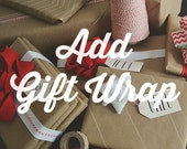 Add Gift Wrap to your Cart