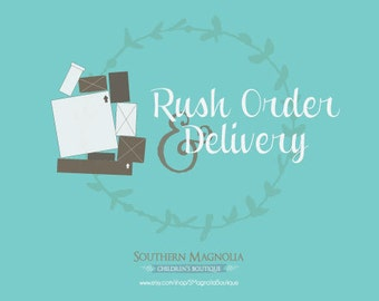 Rush Order & Delivery