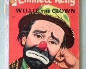 Vintage 1950's Emmett Kelly in Willie the Clown, Rand McNally Elf Book, Circus, Rare Collectible Children's Book