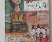 Taking Flight Fiber Art book by Kelly Rae Roberts mixed media