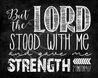 Scripture Art - 2 Timothy 4:17 ~ Chalkboard Style
