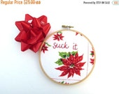 SHOP CLOSING SALE - Christmas Suck It Hand Embroidery Hoop Art - Embroidered Vintage Handkerchief Home Decor for the Holiday Humbug / Poinse