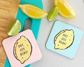 Put Gin Here Coaster - Gin and Tonic Coaster - Drink Coaster - Gift for friend - Token Gifts - Cocktail gifts - Gin