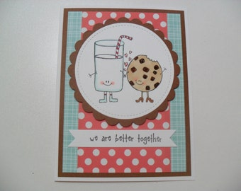 SALE - Anniversary/Love Card - Milk and Cookie Card - We Are Better Together - BLANK Inside