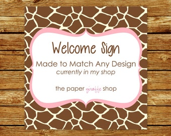Made to Match Welcome Sign | Made to Match Party Printables | Party Printables Made to Match Any Design in my Shop | Welcome Sign