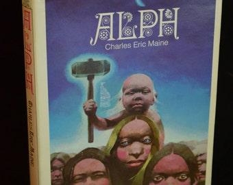 BOOK SALE! Vintage Hardback Book: Alph (Charles Eric Maine) 1972