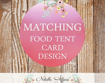 Matching Food Tent Cards - Choose your invitation and matching tents