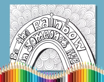 Coloring Pages for Adults Be The Rainbow In Someones Life Instant Download