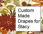 Custom Made Drapes for Stacy
