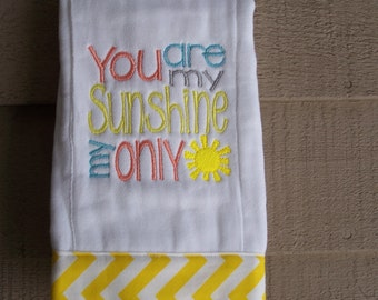 "Embroidered Personalized ""You Are My Sunshine"" baby burp cloth  Boy or Girl"