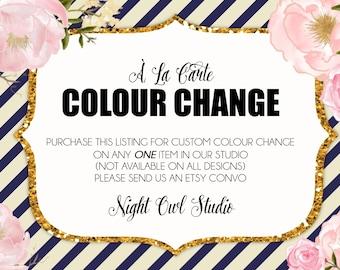 Custom Colour Change-À La Carte Colour Change-Color Change-Custom Color