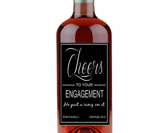 CHEERS to your ENGAGEMENT He put a ring on it weather-proof wine bottle labels