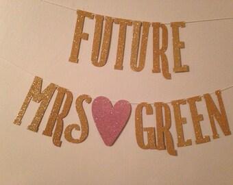 Future Mrs. Banner   Bridal Shower Banner   Bridal Shower Decor   Bachelorette Banner   Bachelorette Decor   Bachelorette Sash  