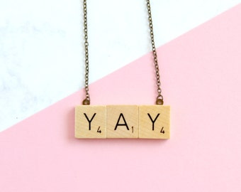 YAY Phrase Necklace,  Wooden Scrabble Inspired Yay Necklace, Scrabble Necklace, Yay Word Necklace, Scrabble Christmas Gift