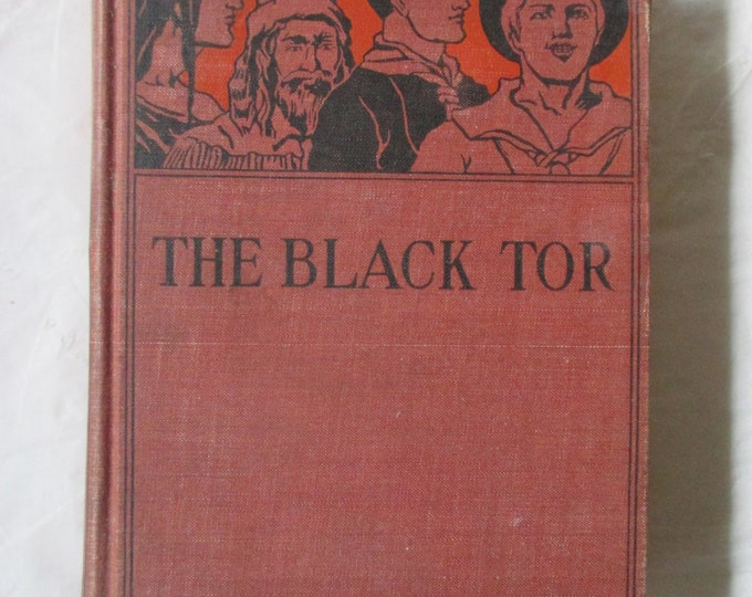 The Black Tor, by George Manville Fenn, Philadelphia: Lippincott, 1900, 328 Pages, Illustrated