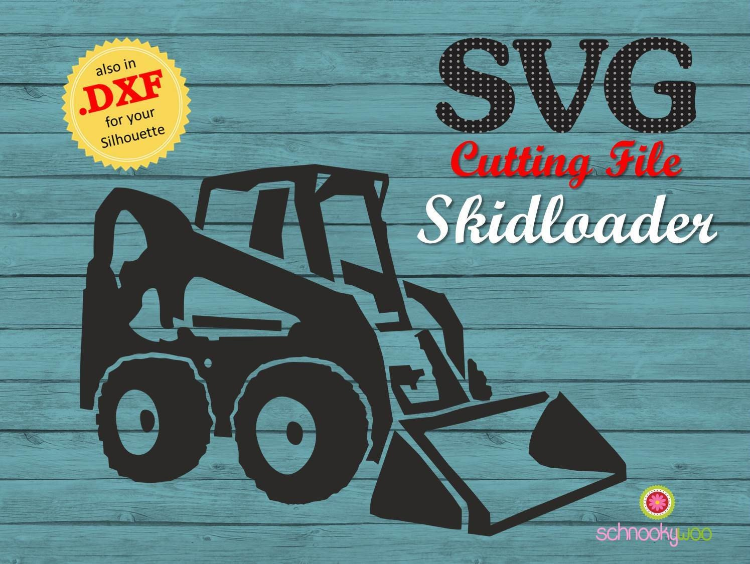 Skidloader Svg Skid Steer Loader Skid Steer Svg Skid Steer