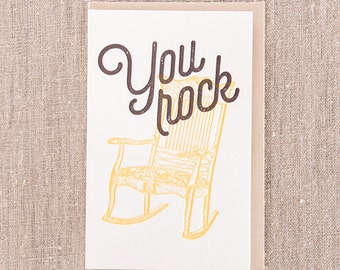 You Rock Chair Letterpress Greeting Card