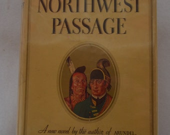 Northwest Passage Kenneth Roberts 1st Edition 1937 Hardcover Book Dust Jacket