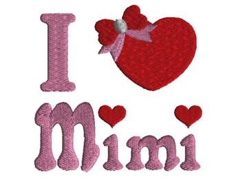 I love Mimi embroidery design, filled stitch, 3 size machine embroidery design