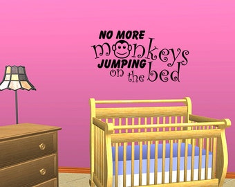Wall Decal No More Monkeys Jumping On The Bed Inspirational Quotes Wall Decals Wall Sticker Wall Quote Decal (JR153)